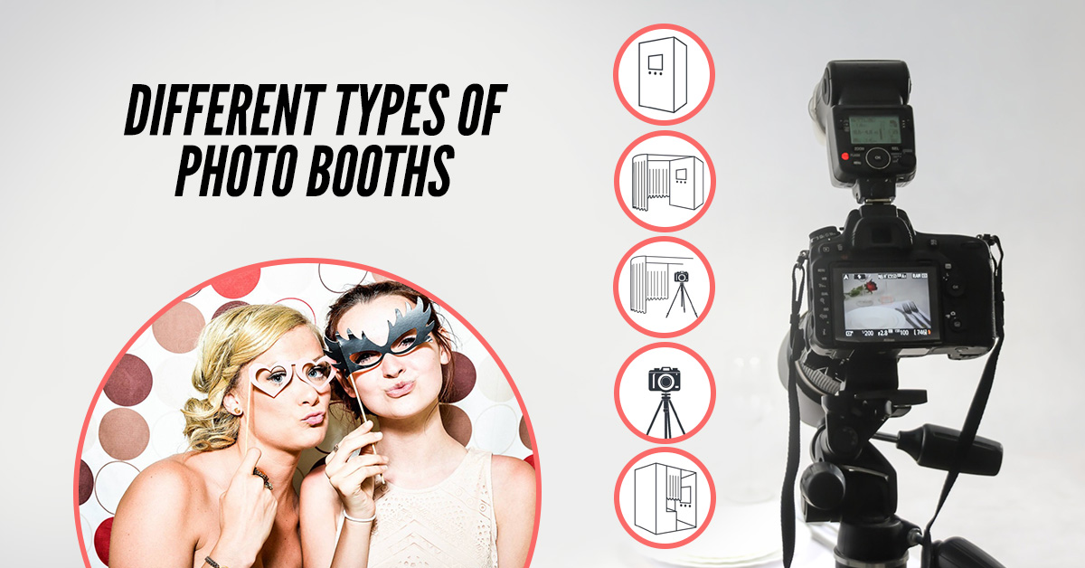 Looking At Different Types Of Photo Booths