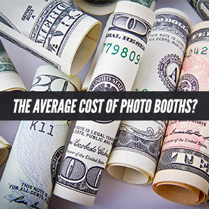 The Average Cost Of Photo Booths